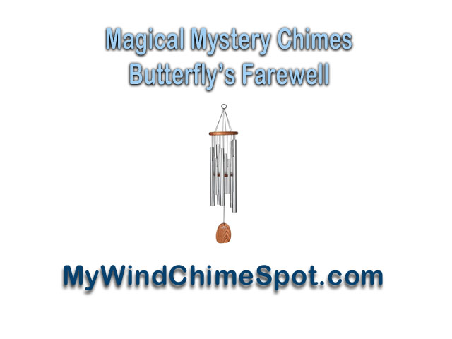 mmbf1 Magical Mystery Chimes   Butterflys Farewell